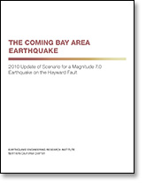 Publication cover: The Coming Bay Area Earthquake. 2010 Update of Scenario for a Magnitude 7.0 Earthquake on the Hayward Fault.